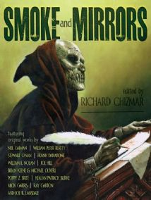 Smoke and Mirrors [deluxe signed & lettered] ed by Richard Chizmar